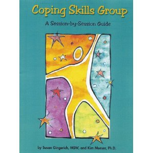 Coping Skills Group  A Session-by-Session Guide